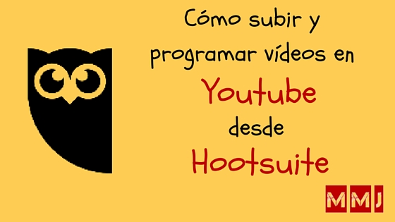 programar videos youtube hootsuite